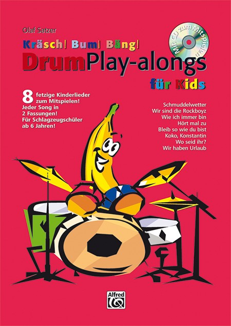Kräsch! Bum! Bäng! Drum Play-alongs für Kids
