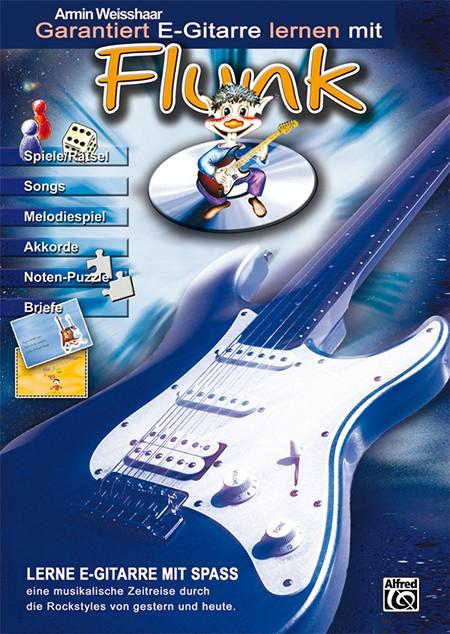 Garantiert E-Gitarre lernen mit Flunk