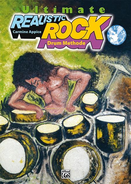 Carmine Appice Ultimate Realistic Rock Drum Methode