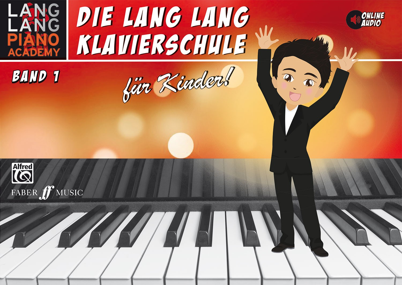 Die Lang Lang Klavierschule Band 1