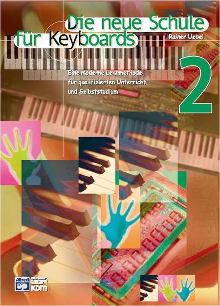 Die neue Schule für Keyboards Band 2