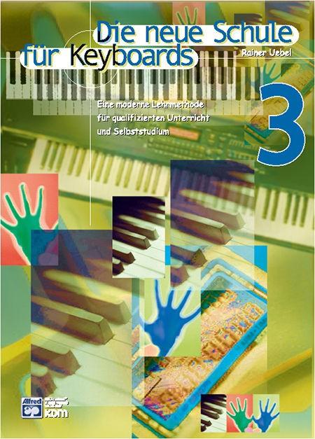 Die neue Schule für Keyboards Band 3