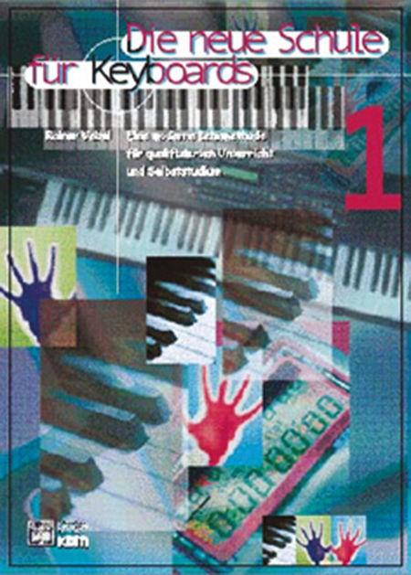 Die neue Schule für Keyboards Band 1
