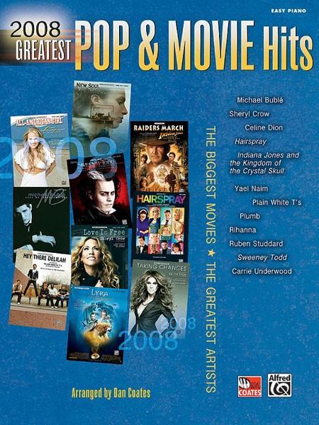 2008 Greatest Pop & Movie Hits