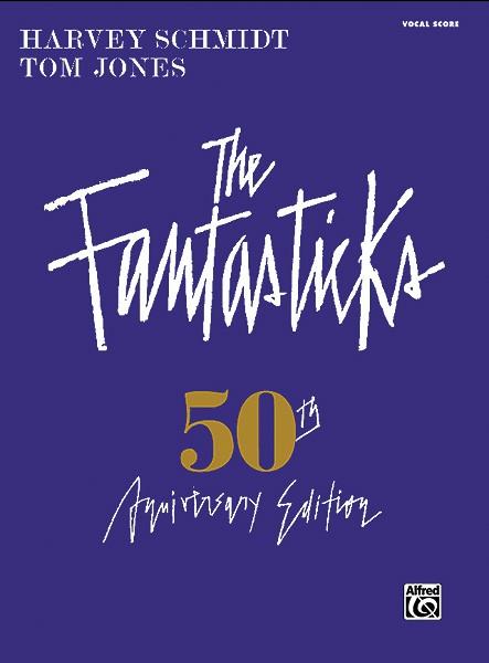 The Fantasticks: Complete Vocal Score