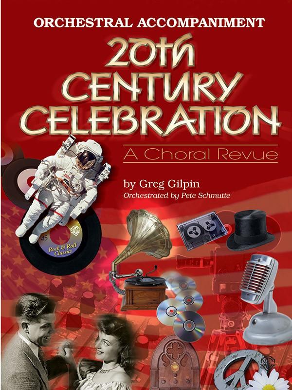 20th Century Celebration  Orch.