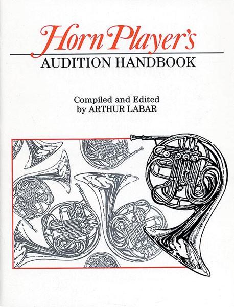 Horn Player's Audition Handbook