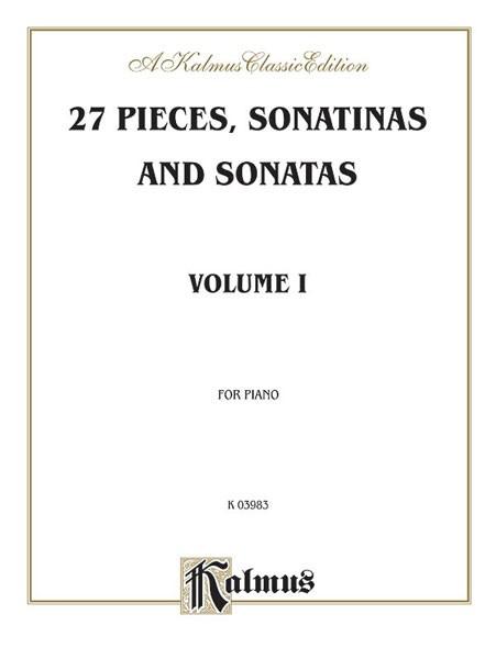 27 Pieces, Sonatinas and Sonatas, Volume I