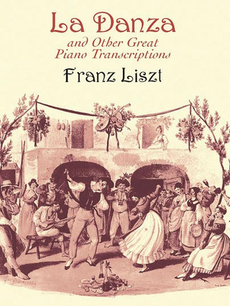 """La Danza"" and Other Great Piano Transcriptions"