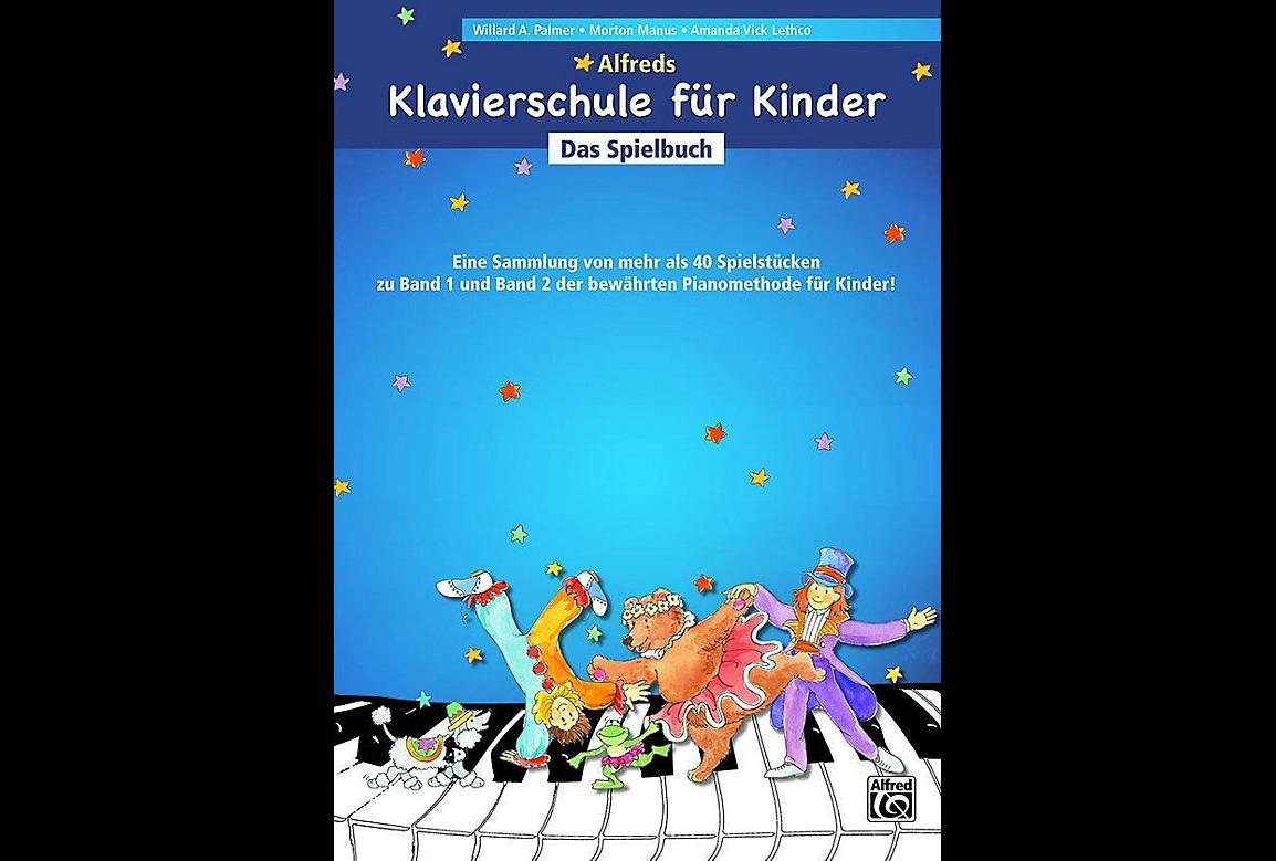 Alfred's Klavierschule für Kinder Das Spielbuch
