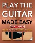 How To Play Guitar Made Easy
