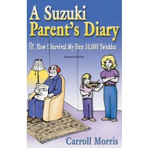 A Suzuki Parent's Diary, or How I Survived My First 10,000 Twinkles