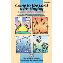 COME TO LORD W/SINGING-DIR.ED.