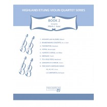 Highland/Etling Violin Quartet Series: Book 2
