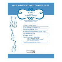 Highland/Etling Violin Quartet Series: Book 3