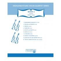 Highland/Etling Violin Quartet Series: Book 5