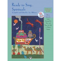 Ready to Sing . . . Spirituals