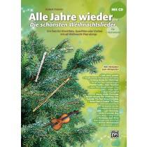 Alle Jahre wieder – Die schönsten Weihnachtslieder