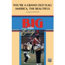 You're a Grand Old Flag / America, the Beautiful