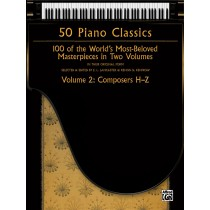50 Piano Classics, Volume 2: Composers H-Z