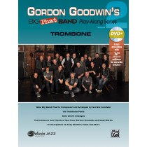 Gordon Goodwin's Big Phat Band Play-Along Series: Trombone, Volume 2