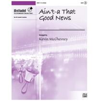 Ain't-a That Good News