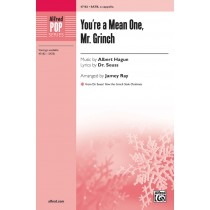 Youre A Mean One Mr Grinch SATB A Cap
