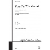 'Cross the Wide Missouri