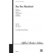 BYE BYE BLACKBIRD/3PT-ALTHOUSE
