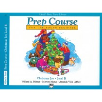 Alfred's Basic Piano Prep Course: Christmas Joy! Book B