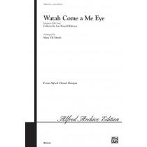 WATAH COME A ME EYE /2 PT-MARSH