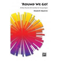 'Round We Go!
