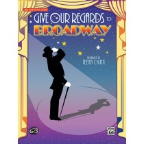 Give Our Regards to Broadway (SATB Score