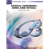 Africa: Ceremony, Song, and Ritual