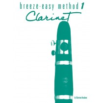 Breeze-Easy Method for Clarinet, Book I