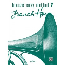Breeze-Easy Method for French Horn, Book I