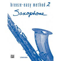 Breeze-Easy Method for Saxophone, Book II