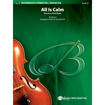 """All Is Calm (Based on """"Silent Night"""")"""