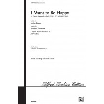 I Want to Be Happy (2pt)