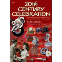 20th Century Celebration: Revue (SATB)