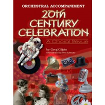 20th Century Celebration  Orch.