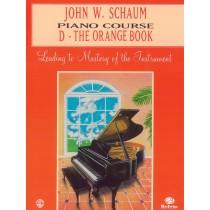 John W. Schaum Piano Course, D: The Orange Book