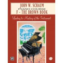John W. Schaum Piano Course, F: The Brown Book