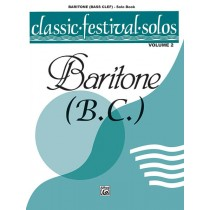 Classic Festival Solos (Baritone B.C.), Volume 2 Solo Book