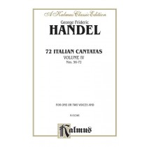 72 Italian Cantatas for Soprano or Alto, Volume IV, Nos. 56-72