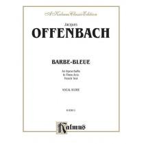Barbe-Bleue, An Opera Buffa in Three Acts