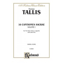 16 Cantiones Sacrae - Volume I (In Manus Tuas and others)