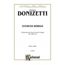 Lucrezia Borgia, A Melodrama with Two Acts and a Prologue