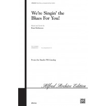 Were Singin The Blues For You