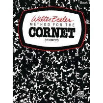Walter Beeler Method for the Cornet (Trumpet), Book I